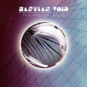 Fluoroscent Bells album cover by Bastian Void