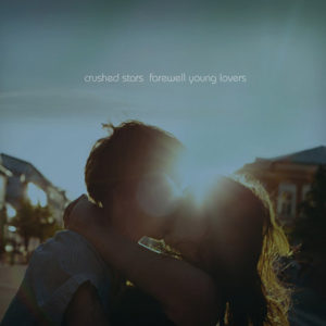 Farewell Young Lovers album cover from Crushed Stars