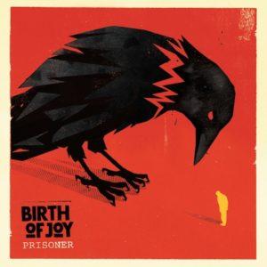 Prisoner album cover by Birth of Joy