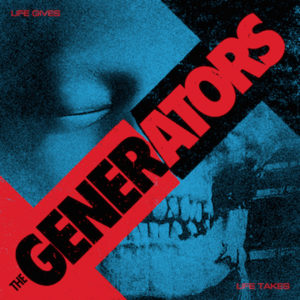 Life Gives and Life Takes album cover by The Generators