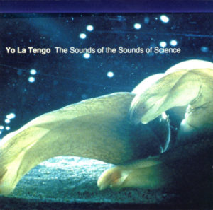 Sounds of Science Album Cover by Yo La Tengo