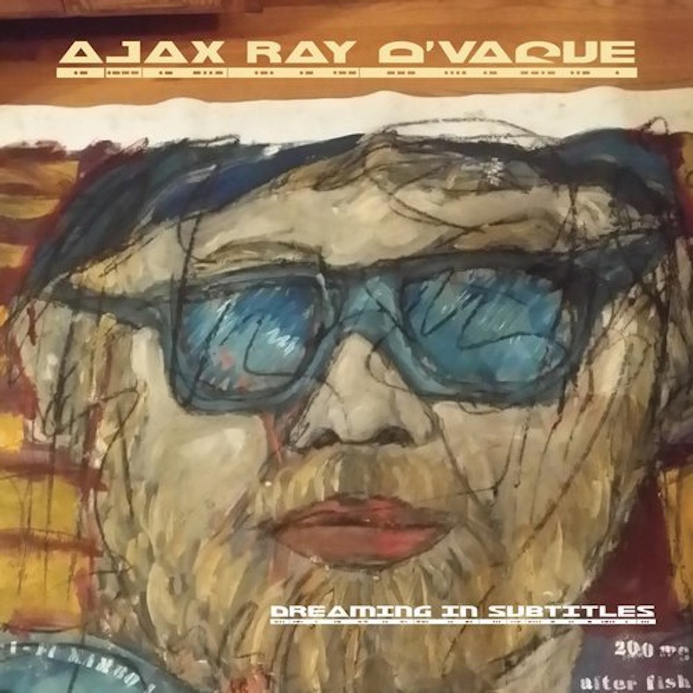 Ajax Ray O'Vague on Selective Memory